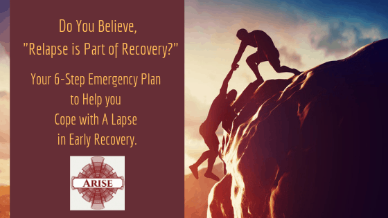 Blog post header for Do You Believe, the Slogan _Relapse is Part of Recovery... A man helping anohter person cope with climbing a difficult mountain.