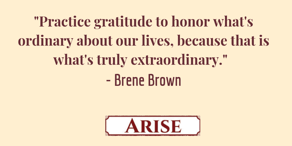 """Brene Brown quote on gratitude journaling: practice gratitude to honor what's ordinary about our lives, because that is what's truly extraordinary."""""""