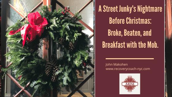A street Junkie's nightmare before Christmas
